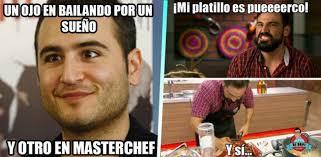 Masterchef Meme - fotos los mejores memes de masterchef de esta semana
