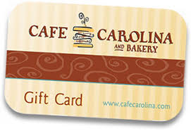 gift cards cafe carolina gift cards cafe carolina