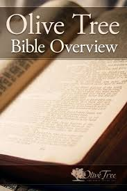 olive tree bible overview by olive tree for the olive tree