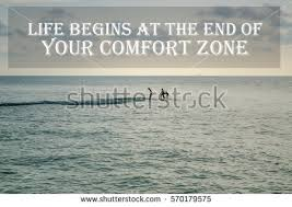Life Begins Outside Of Your Comfort Zone Popular Free Life Quote Inspiration Quote Motivation Quote Life
