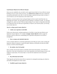 Best Interests For Resume by Resume Good Objective Sentence When How Resume Writing Objectives