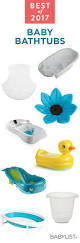 best baby bathtubs of 2017 a clean safe and happy baby find the right tub that gets the