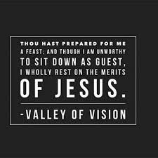 valley of vision puritan prayers 87 best quotes valley of vision images on meditation