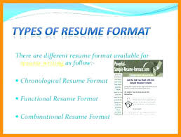 types of resume formats this is types of resume formats resume format exle beautiful