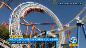 Six Flags Locations Six Flags Magic Mountain To Stay Open Year Round Abc7 Com