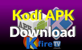 android apk downloads kodi apk for stick android kfire tv news