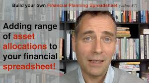 Financial Spreadsheet Build Your Own Financial Planning Spreadsheet Part 7 Adding