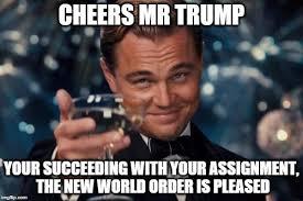 New Meme Order - trump nwo imgflip