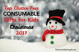 top clutter free consumable gifts for kids christmas 2017