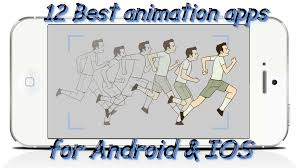 app for android 12 best animation apps for android ios free apps for android