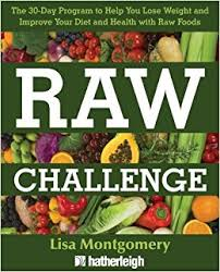 raw challenge the 30 day program to help you lose weight and