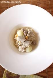 cuisiner du veau en morceau blanquette de veau cap cuisine caro est dans la cuisine
