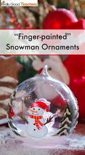 finger painted snowman ornaments really teachers and