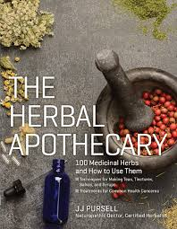 the herbal apothecary 100 medicinal herbs and how to use them by