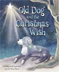 the christmas wish book dog and the christmas wish christine davis 9780965922531