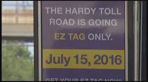 Harris County Toll Road Map Hardy Toll Road Goes Ez Tag Only Khou Com