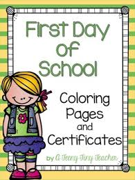 first day of certificates and coloring worksheets tpt