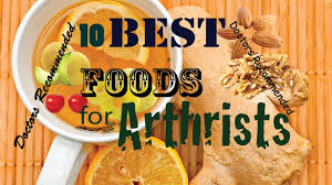 10 best foods for arthritis senior doctors recommended foods