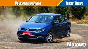 volkswagen ameo volkswagen ameo first drive motown india youtube