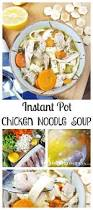 Comfort Food When You Are Sick Instant Pot Chicken Noodle Soup U2013 Mama Instincts