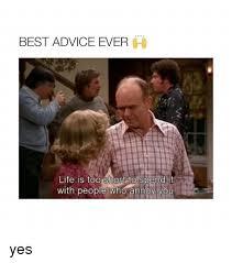 Life Is Short Meme - bad advice memes