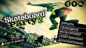 skateboard 2 apk free skateboard 2 android free skateboard