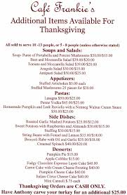 thanksgiving menu café frankie s italian restaurant pizzeria