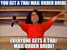 Mail Order Bride Meme - 10 reasons to get a thai mail order bride for christmas global