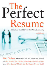 Resumes Of Job Seekers by The Perfect Resume Book By Dan Quillen Official Publisher Page