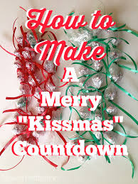 posed perfection how to make a merry kissmas countdown
