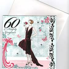 60 and simply gorgeous art deco birthday card