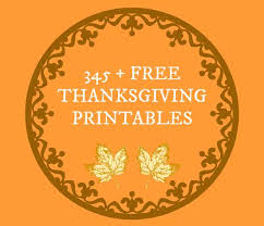 free thanksgiving printables 345 printables for