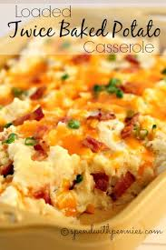 loaded baked potato casserole this delicious side has all