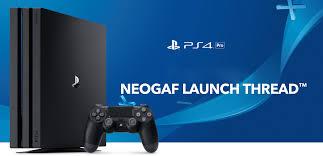 gamestop black friday deals neogaf playstation 4 pro launch thread ps4 reloaded neogaf