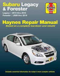 subaru legacy 10 16 u0026 forester 09 16 haynes repair manual