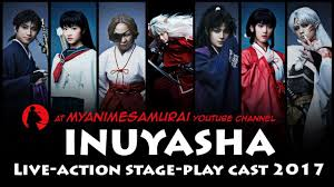 inuyasha inuyasha live action stage play cast youtube