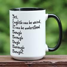 weird coffee mugs english can be weird coffee mug coffee cup english