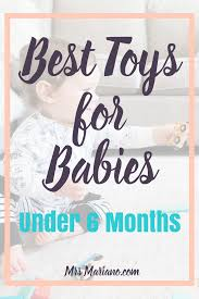 the best toys for babies under 6 months