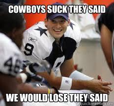 Cowboys Suck Memes - cowboys suck memes quickmeme