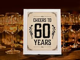 60 year birthday birthday party supplies cheers to 60 years sign printable