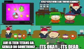 Teen Titans Memes - teen titans go meme by bloodstainthecaninex on deviantart