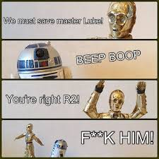 R2d2 Meme - i made a star wars one starwars figures c3p0 r2d2 c3 flickr