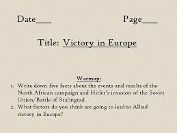 date page title victory in europe warmup 1 write five