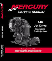 mercury marine 240 250 hp m2 jet drive service manual 3 0 liter v6