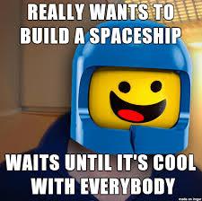 Lego Movie Memes - good guy benny from the lego movie adviceanimals