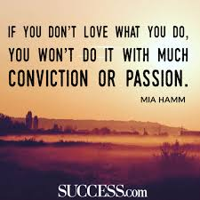 quotes on job commitment 19 quotes about following your passion success