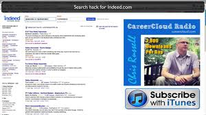 Indeed Free Resume Search Hack Indeed Com With This Boolean Search Technique Youtube