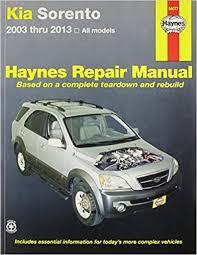 kia sorento 2003 13 co uk haynes publishing 9781620920466