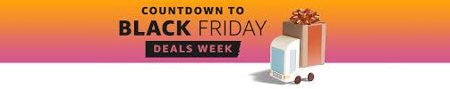 amazon black friday deals time save big this season on amazon countdown to black friday