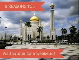 5 reasons to go to brunei for a weekend family travel